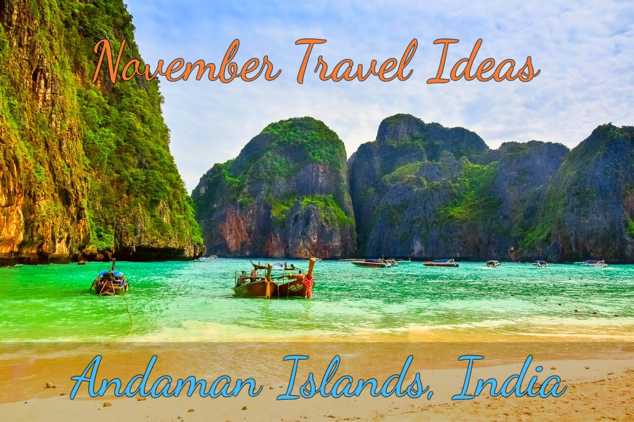 Andaman Islands- November Travel Ideas