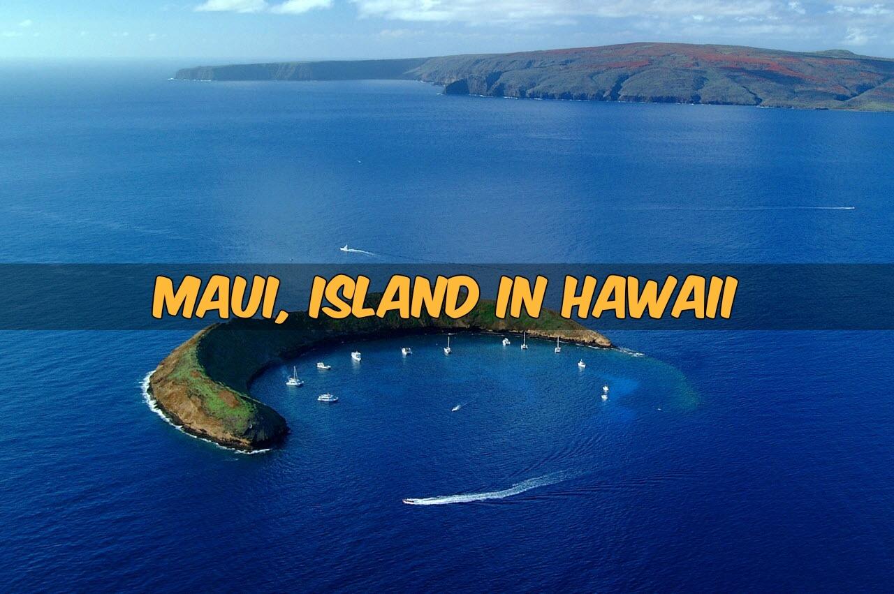 Maui, Island in Hawaii