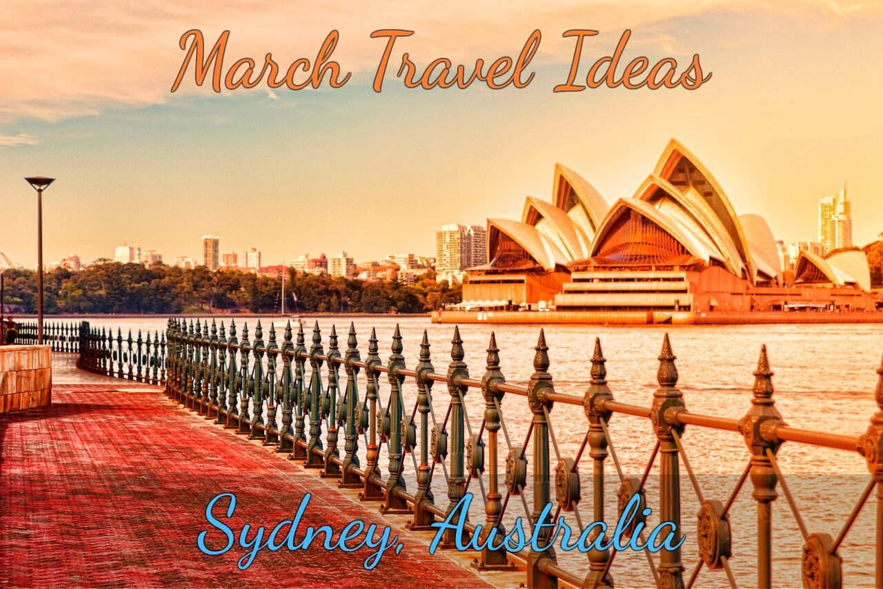Sydney- March Travel Ideas