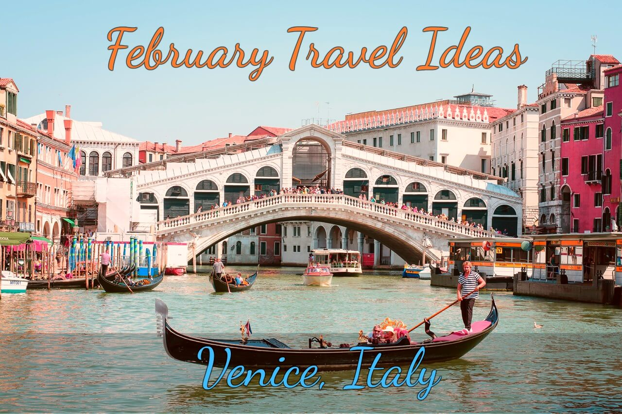 Venice- February Travel Ideas