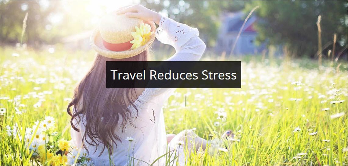 Travel Reduces Stress