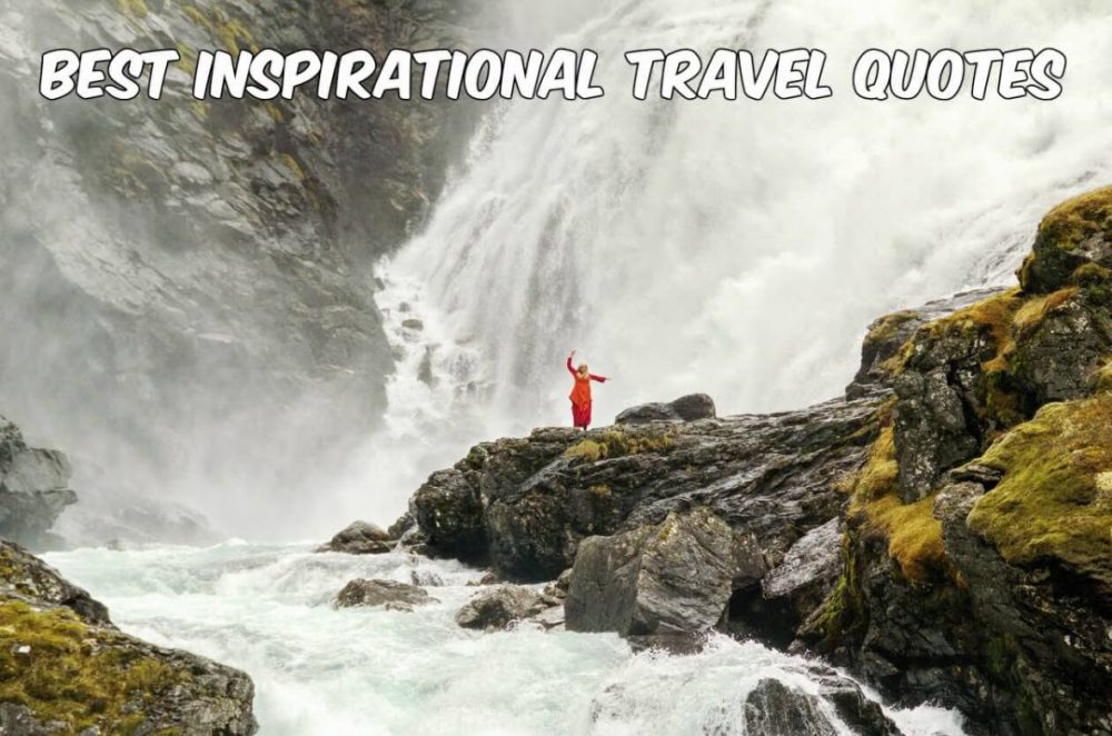Best Inspirational Travel Quotes