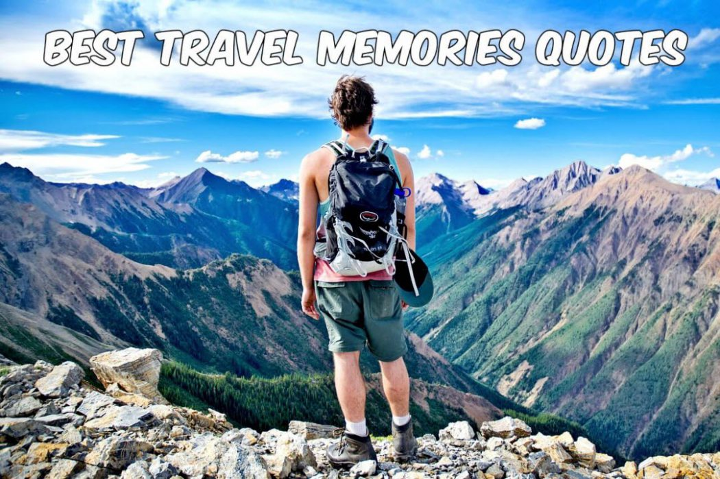 Best Travel Memories Quotes