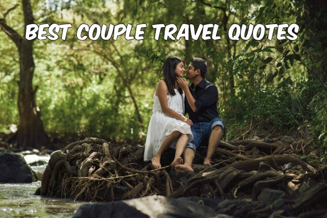Best Couple Travel Quotes