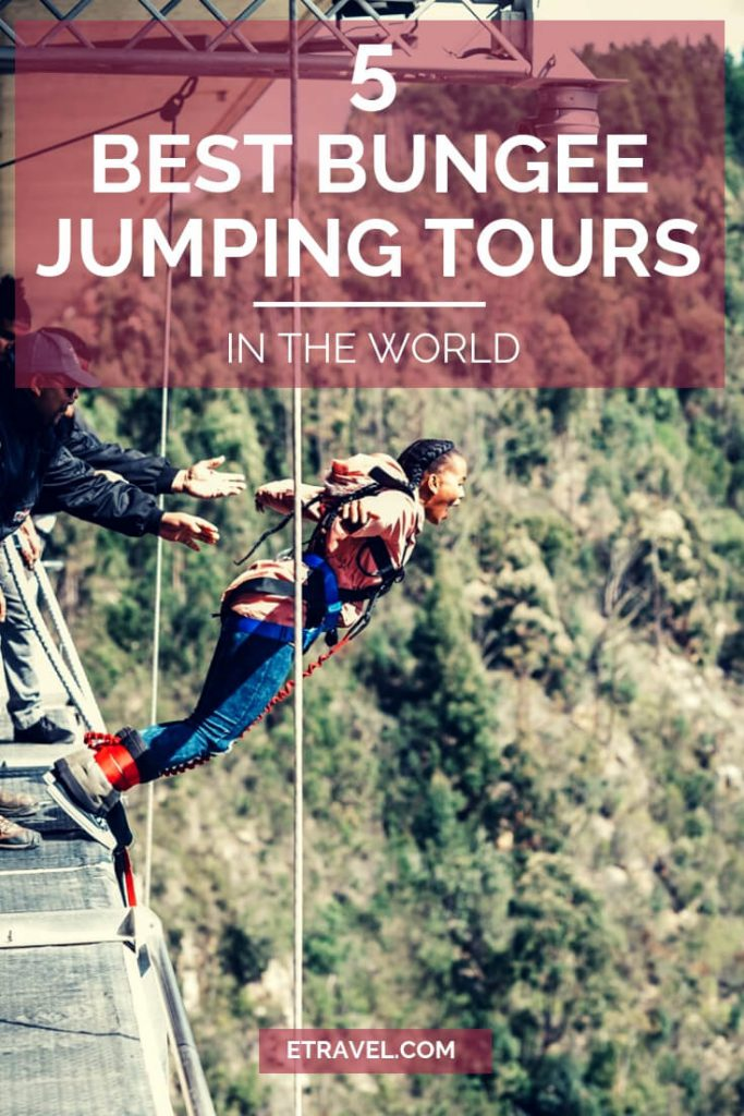 Pin- 5 Best Bungee Jumping Tours