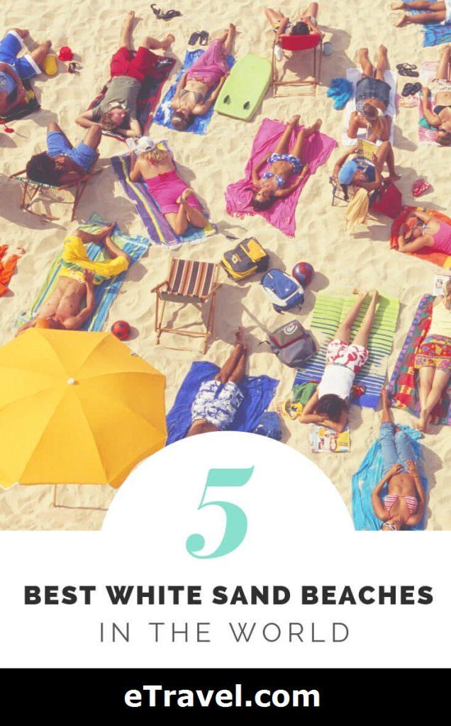 Pin- 5 Best White Sand Beaches