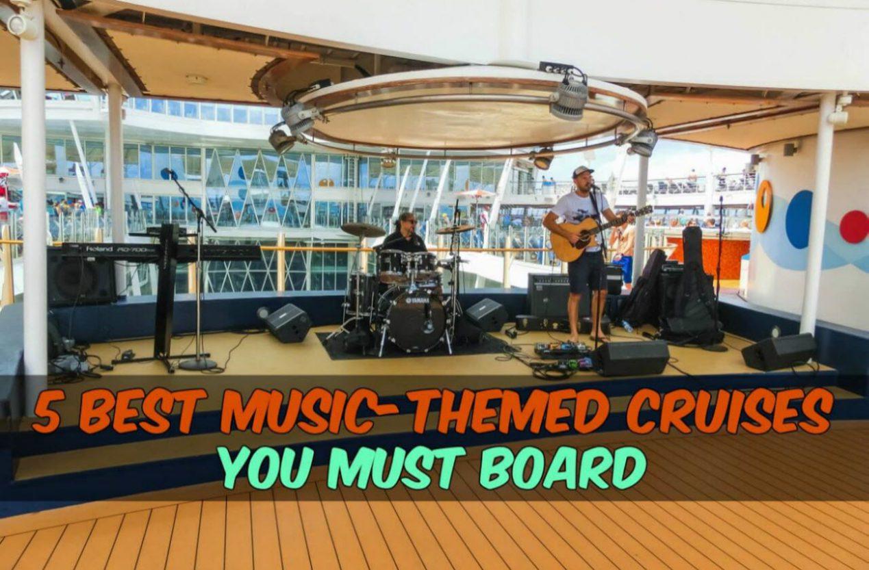 5 Best Music Themed Cruises