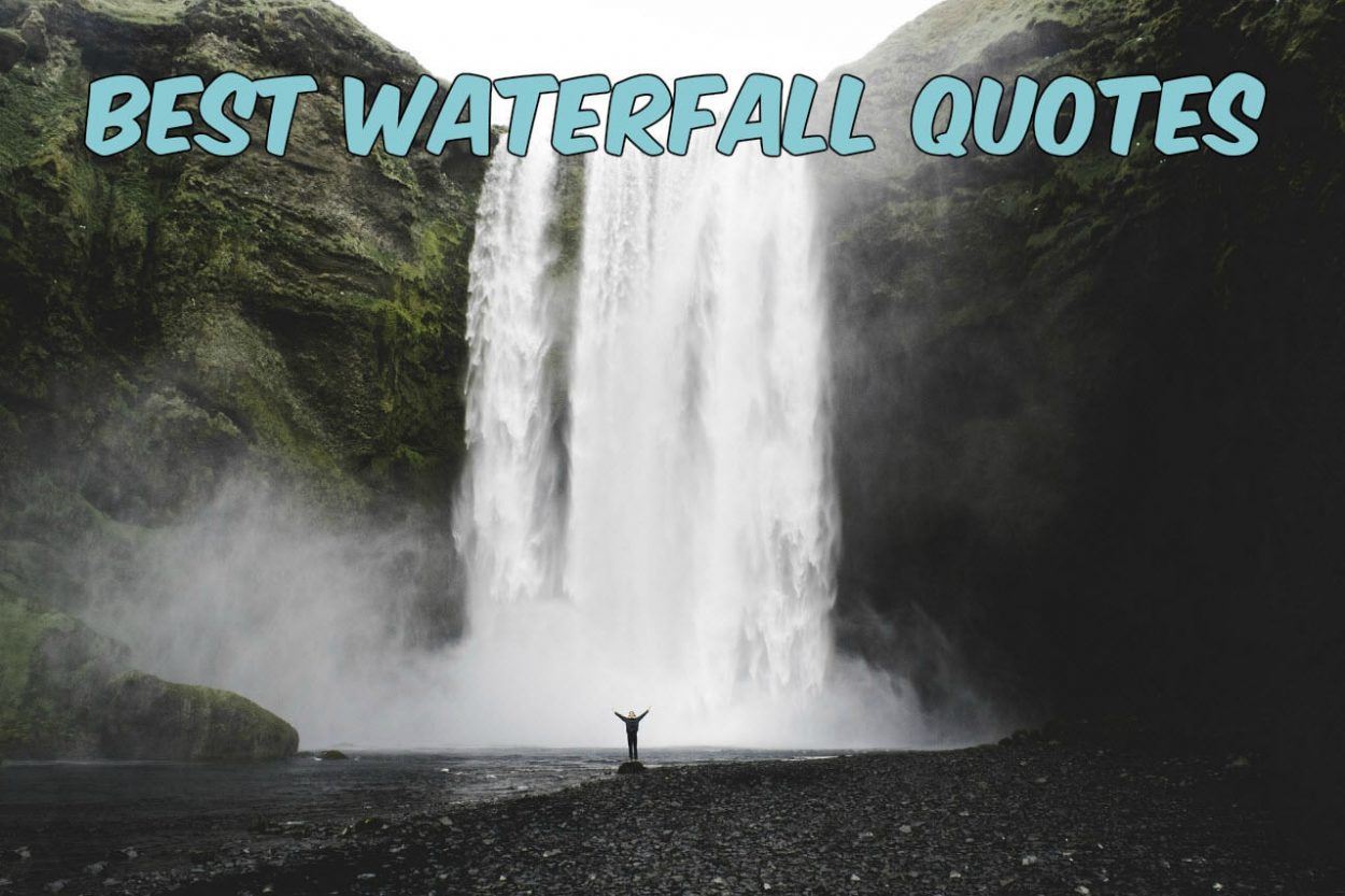 Best Waterfall Quotes