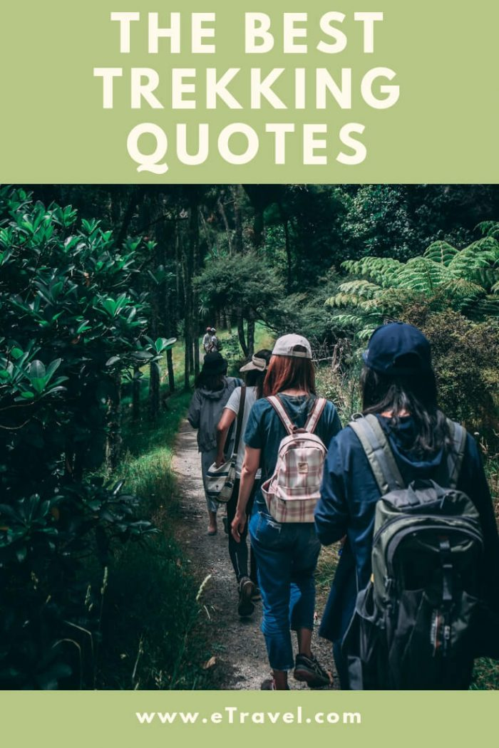 Pin- The Best Trekking Quotes