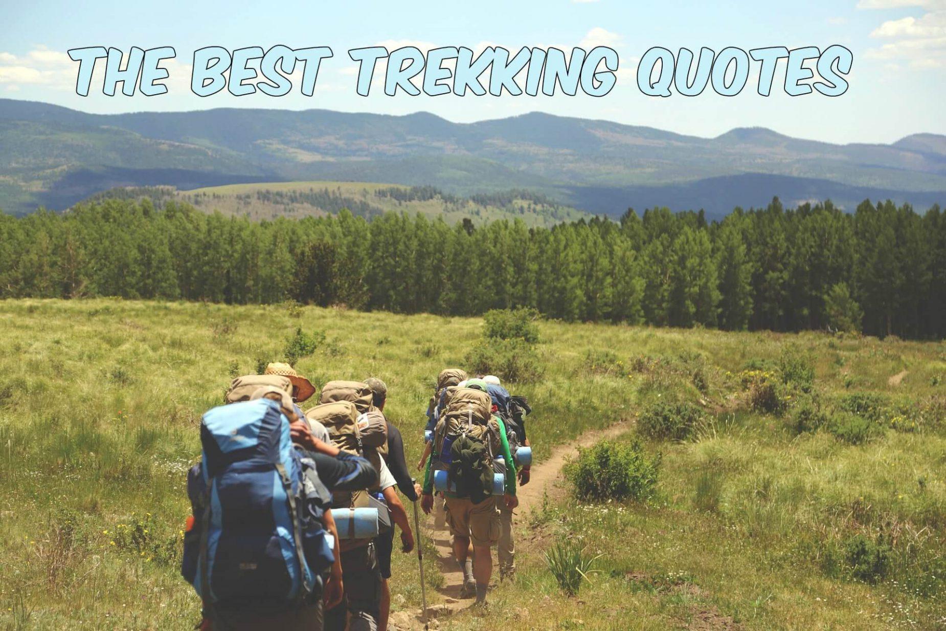 The Best Trekking Quotes